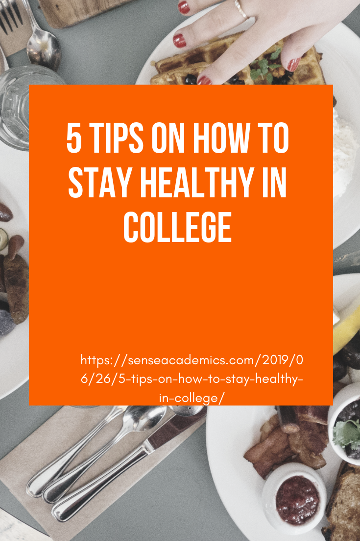5 Tips on How to Stay Healthy In College